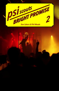 PsiScouts#2: Bright Promise